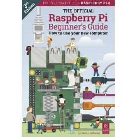 The Official Raspberry Pi Beginner's Guide – 3rd Edition